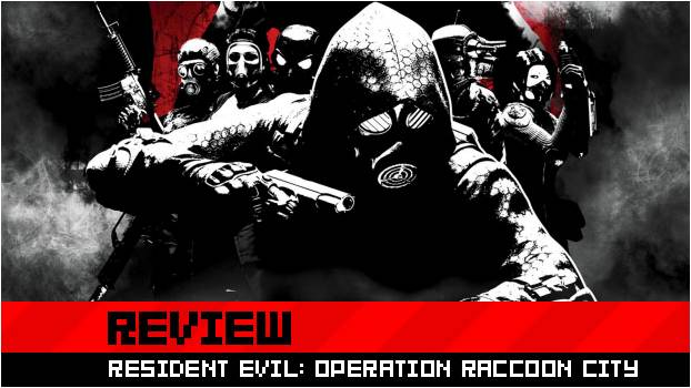 DZ-DARREN~ Review: Operation Raccoon City