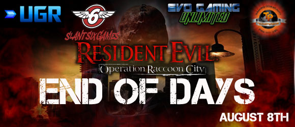 Operation Raccoon City: End of Days Tournament Aug 8th