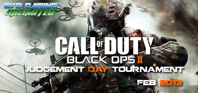 "Black Ops 2 "" Judgement Day"" Tournament"