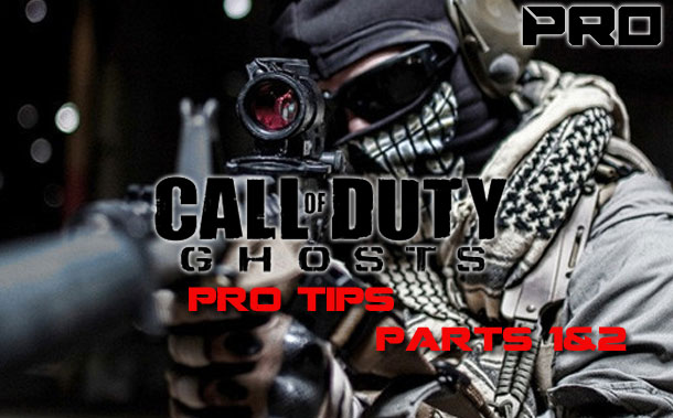 Call of Duty: Ghosts PRO tips Parts 1&2
